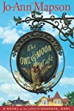 The Owl & Moon Cafe (0743266412) by Mapson, Jo-Ann