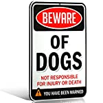Beware of Dogs Sign | Funny or Scary | Dibond Aluminum Metal 1/8