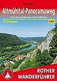 Altmühltal-Panoramaweg: Von Gunzenhausen nach Kelheim. 15 Etappen. Mit GPS-Tracks. (Rother Wanderführer)