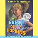 The Great Gilly Hopkins (       UNABRIDGED) by Katherine Paterson Narrated by Alyssa Bresnahan