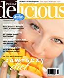 img - for Purely Delicious  Raw Food Magazine (Spring 2010) book / textbook / text book