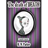 The Death of Death ~ K. N. Parker