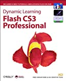 img - for Dynamic Learning: Flash CS3 Professional 1st edition by Gerantabee, Fred, Team, AGI Creative (2007) Paperback book / textbook / text book