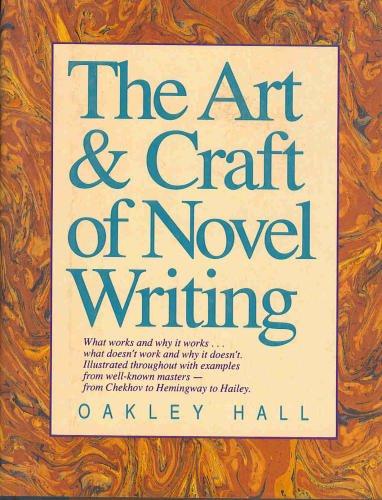 The Art & Craft of Novel Writing