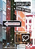 Dash & Lily's Book Of Dares (Turtleback School & Library Binding Edition) (0606234292) by Cohn, Rachel