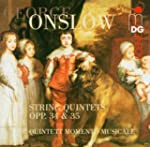Onslow: String Quintets Op.34 and Op.35