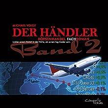 Lieber einen Monat in der Hölle, als einen Tag Trader sein (Der Händler 2) Hörbuch von Michael Voigt Gesprochen von: Volker Brandt