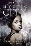 'Mystic City 3: Schatten der Macht' von Theo Lawrence