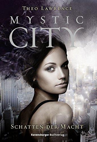 Buchseite und Rezensionen zu 'Mystic City 3: Schatten der Macht' von Theo Lawrence