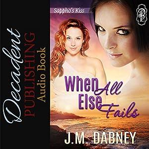When All Else Fails Audiobook