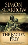 The Eagle's Prey (Roman Legion 5) Simon Scarrow