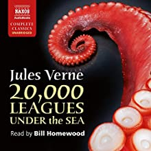 Twenty Thousand Leagues Under the Sea Audiobook by Jules Verne Narrated by Bill Homewood