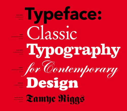 Typeface: Classic Typography for Contemporary Design