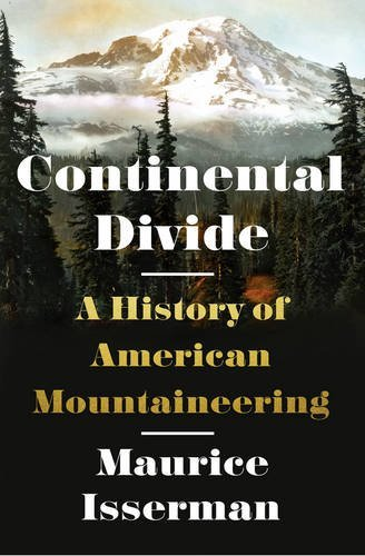continental-divide-a-history-of-american-mountaineering