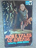 More Tales of Unease (A Pan original) (0330023624) by John Burke