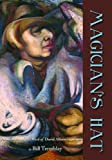 Magicians Hat: Poems on the Life of David Alfaro Siqueiros