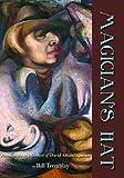 Magicians Hat: Poems on the Life of David Alfaro Siqueiros