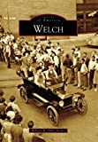 img - for Welch (WV) (Images of America) book / textbook / text book