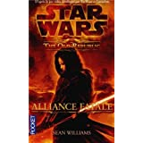 Star Wars : The Old Republic : Alliance fatale