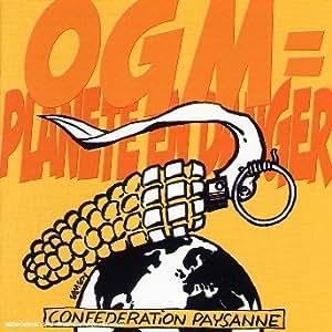 Various Artists - OGM = Planete en Danger - Confederation Paysanne