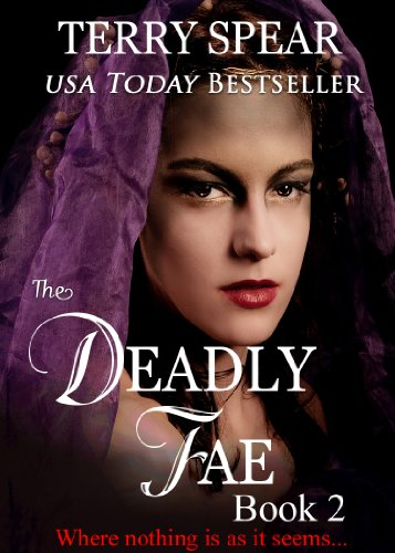 The Deadly Fae (The World of Fae Book 2), by Terry Spear