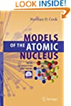 Models of the Atomic Nucleus: With In...