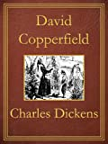 David Copperfield: Premium Edition (Unabridged, Illustrated, Table of Contents)
