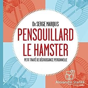 Pensouillard le hamster | Livre audio