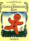 The Gingerbread Boy (Oxford Storybook) (0192725394) by Beck, Ian