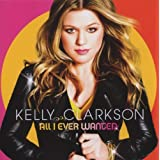 "All I Ever Wantedvon ""Kelly Clarkson"""
