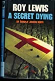 A Secret Dying (0312088876) by Lewis, Roy