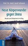 Neue K�rperwunder gegen Stress