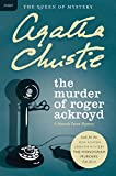The Murder of Roger Ackroyd (Hercule Poirot series Book 4)