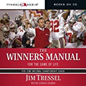 The Winners Manual: For the Game of Life | [Jim Tressel]