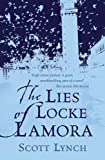 Scott Lynch The Lies of Locke Lamora (GollanczF.)
