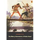The Merry Adventures of Robin Hood (Ad Classic)by Howard Pyle