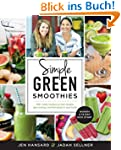 Simple Green Smoothies: 100+ Tasty Re...