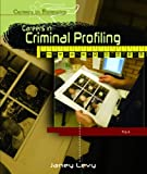 img - for Careers in Criminal Profiling (Careers in Forensics) book / textbook / text book