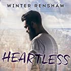 Heartless: Amato Brothers Series, Book 1 Audiobook by Winter Renshaw Narrated by Nelson Hobbs, Loretta Rawlins