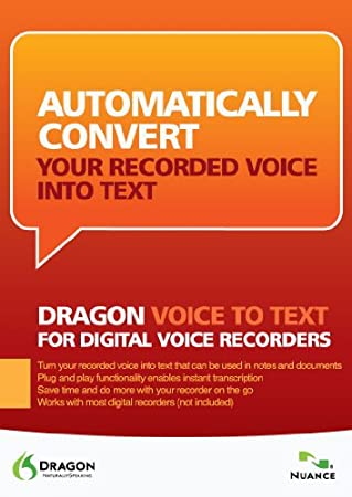 Dragon Naturally Speaking: Voice to Text for Digital Voice Recorders