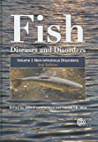 Fish Diseases and Disorders: Volume 2: Non-infectious Disorders