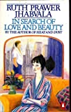 In Search of Love and Beauty (0140069216) by Jhabvala, Ruth Prawer