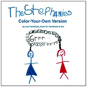 The Stephanies: Color-Your-Own Version