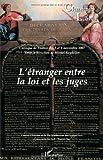 echange, troc Michel Reydellet, Jean-Jacques Sueur - Champs Libres, N° 7 : L'étranger entre la loi et les juges
