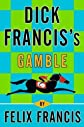 Dick Francis's Gamble