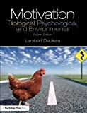 img - for Motivation: Biological, Psychological, and Environmental by Lambert Deckers (2013-07-27) book / textbook / text book