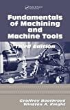 img - for Fundamentals of Metal Machining and Machine Tools, Third Edition (Mechanical Engineering) [Hardcover] [2005] (Author) Winston A. Knight, Geoffrey Boothroyd book / textbook / text book