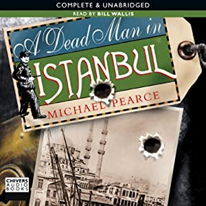 A Dead Man in Istanbul | [Michael Pearce]