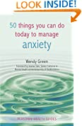 50 Things You Can Do To Manage Anxiety