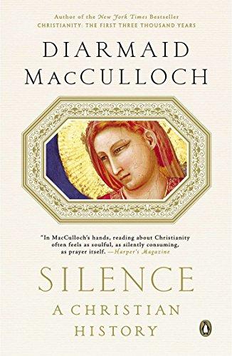 Silence: A Christian History [MacCulloch, Diarmaid] (Tapa Blanda)